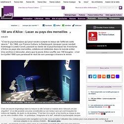 150 ans d'Alice : Lacan au pays des merveilles - Littérature