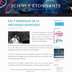 Les 7 merveilles de la mécanique quantique