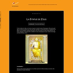 >> Les 7 Merveilles du Monde : La Statue de Zeus <<