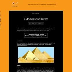 >> Les 7 Merveilles du Monde : La Pyramide de Kheops <<