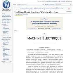 Les Merveilles de la science/Machine électrique