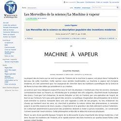 Les Merveilles de la science/La Machine à vapeur