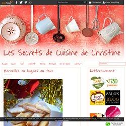 Merveilles ou bugnes au four - Les Secrets de Cuisine de Christine