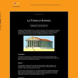 >> Les 7 Merveilles du Monde : Le Temple d'Artémis <<