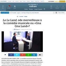 La La Land, ode merveilleuse à la comédie musicale ou «Gna Gna Land»?
