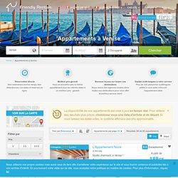 Location appartement à Venise: vos merveilleuses vacances en appartements à Venise