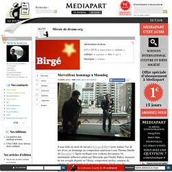 Merveilleux hommage à Moondog @ Mediapart