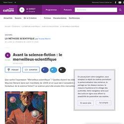 Avant la science-fiction : le merveilleux-scientifique