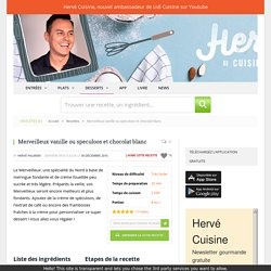 Merveilleux vanille ou speculoos et chocolat blanc - HerveCuisine.com