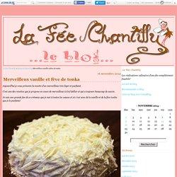 Merveilleux vanille et fève de tonka - La Fée Chantilly