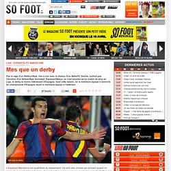 Mes que un derby / Liga - Espanyol/FC Barcelone.