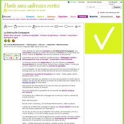 La Débrouille Compagnie - Paris - Objets déco recyclés - Commerce équitable - Artisans récupérateurs - Ateliers - Association - paris-mesadressesvertes.com