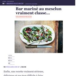 Bar mariné au mesclun vraiment classe… - Oui ! Le magazine de la Ruche Qui Dit Oui !