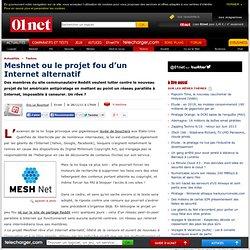 Meshnet ou le projet fou d'un Internet alternatif