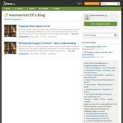 mesmerizer29's Blog - Chess.com