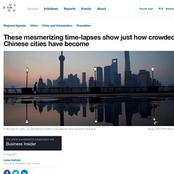 *****Time-lapses show just how crowded Chinese cities have become