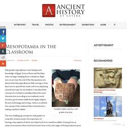 Mesopotamia in the Classroom - Ancient History et cetera