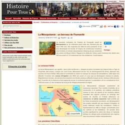 La Mésopotamie : un berceau de l'humanité