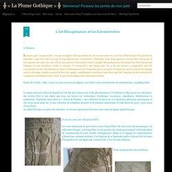 L'Art Mésopotamien et les Extraterrestres