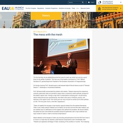 The mess with the mesh - EAU16 Munich