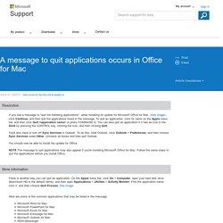 Un message vous invitant à quitter les applications s'affiche lorsque vous essayez d'installer une mise à jour Office pour Mac