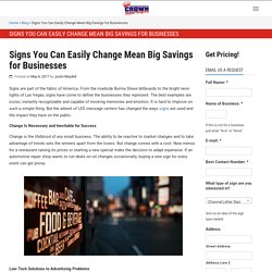 Signs You Can Easily Change Mean Big Savings for Businesses