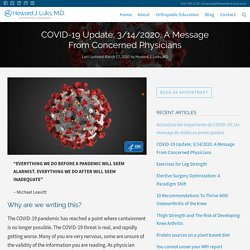 COVID-19 Update; 3/14/2020. A Message From Concerned Physicians