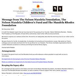 Message from The Nelson Mandela Foundation, The Nelson Mandela Children's Fund and The Mandela Rhodes Foundation