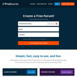 ProBoards - Free Forums & Free Message Boards