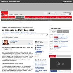 Chantal Guy : Le message de Dany Laferrière