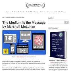 The Medium is the Message by Marshall McLuhan - Eudaimonia - Medium