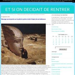 Message secret gravés sur la patte du sphinx révèle l'origine de ses batisseurs