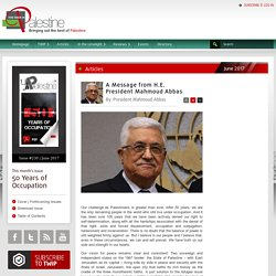 A Message from H.E. President Mahmoud Abbas - This Week in Palestine