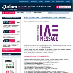 Score IAE-Message : 100 questions Culture Générale