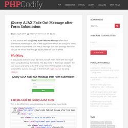 jQuery AJAX Fade Out Message after Form Submission - PHPCodify