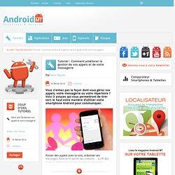 Appels et messagerie : comment mieux les gérer sur AndroidAndroid MT