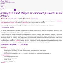 messagerie email éthique ou comment préserver sa vie privée ?