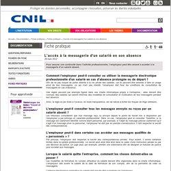 L'accès à la messagerie d'un salarié en son absence - CNIL - Commission nationale de l'informatique …