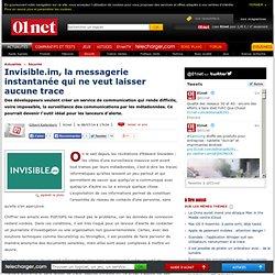 Invisible.im, la messagerie instantanée qui ne veut laisser aucune trace