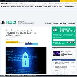 Ricochet, une messagerie sécurisée qui cache aussi les métadonnées