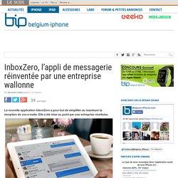 InboxZero, l'appli de messagerie réinventée par une entreprise wallonne