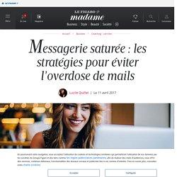 Messagerie saturée : les stratégies pour éviter l'overdose de mails