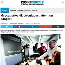 Messageries électroniques, attention danger !