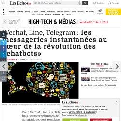 Wechat, Line, Telegram : les messageries instantanées au cœur de la révolution des «chatbots», Une