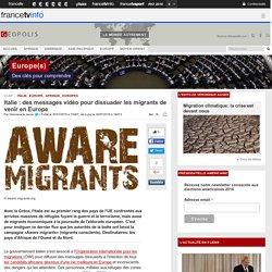 Italie : des messages vidéo pour dissuader les migrants de venir en Europe