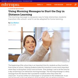 Using Morning Messages to Start the Day in Elementary School Distance Learning