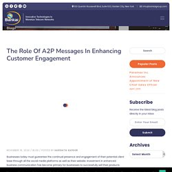 The Role of A2P Messages in Enhancing Customer Engagement