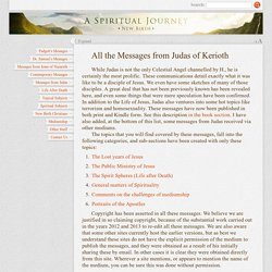 All the Messages from Judas of Kerioth