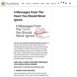 4 Messages From The Heart You Should Never Ignore