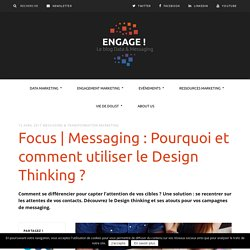Messaging & Design : 3 étapes pour rendre vos campagnes plus attractives